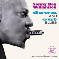 Sonny Boy Williamson - Down and out Blues (Bonus Track Version)