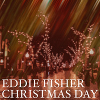 Eddie Fisher - Eddie Fisher - Christmas Day