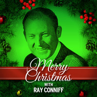 Ray Conniff - Merry Christmas with Ray Conniff