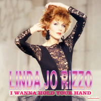 Linda Jo Rizzo - I Wanna Hold Your Hand