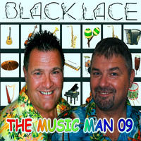 Black Lace - The Music Man 2009
