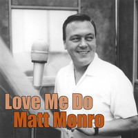 Matt Monro - Love Me Do