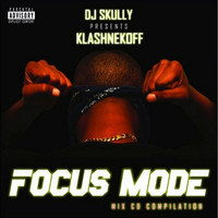 Klashnekoff - Focus Mode
