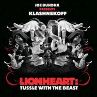 Klashnekoff - Lionheart: Tussle With The Beast