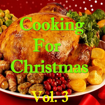 Various Artists - Cooking For Christmas, Vol. 3