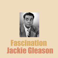 Jackie Gleason - Fascination