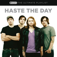 Haste The Day - The Ultimate Playlist