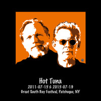 Hot Tuna - 2011-07-15 & 2015-07-19 Great South Bay Festival, Patchoque, NY (Live)