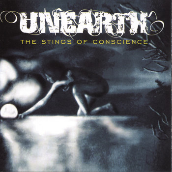 Unearth - Stings of Conscience