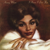 Nancy Wilson - I Know I Love Him