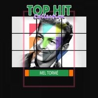 Mel Tormé - Top Hit Collection