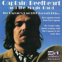Captain Beefheart - The Captain's Last Live Concert Plus...