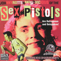 The Sex Pistols - Outrageous and Outspoken!