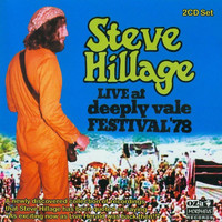 Steve Hillage - Live at Deeply Vale Free People's Festival 1978