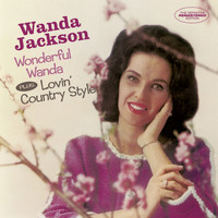 Wanda Jackson - Wonderful Wanda + Lovin' Country Style (Bonus Track Version)