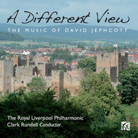 Royal Liverpool Philharmonic Orchestra - Jephcott: A Different View