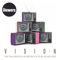 The Viewers - Vision