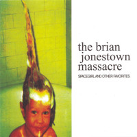 The Brian Jonestown Massacre - Spacegirl And Other Favourites