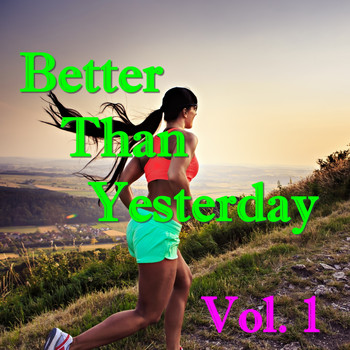 Various Artists - Better Than Yesterday, Vol. 1