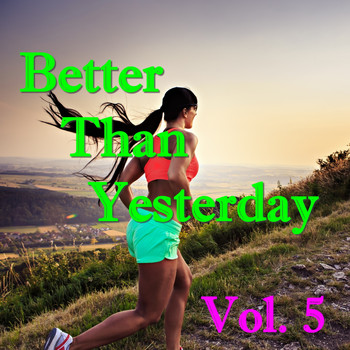 Variuos Artists - Better Than Yesterday, Vol. 5