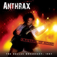 Anthrax - A Fistful of Noise