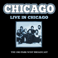 Chicago - Live in Chicago (Live)