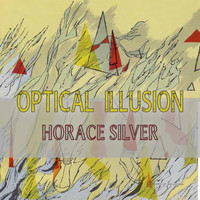 Horace Silver - Optical Illusion