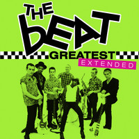 The Beat - Greatest - The Beat (Extended) (Explicit)