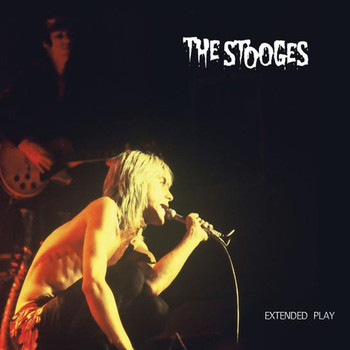 The Stooges - Extended Play