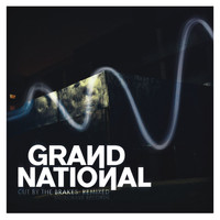 Grand National - Cut By The Brakes: Remixed