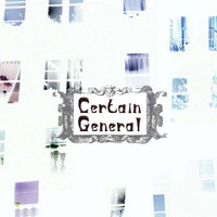 Certain General - Maximum G
