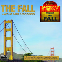 The Fall - Live in San Fransisco