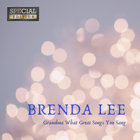 Brenda Lee - Grandma What Great Songs You Sang (Special Edition)