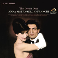 Anna Moffo - The Dream Duet: Anna Moffo & Sergio Franchi