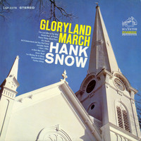Hank Snow - Gloryland March