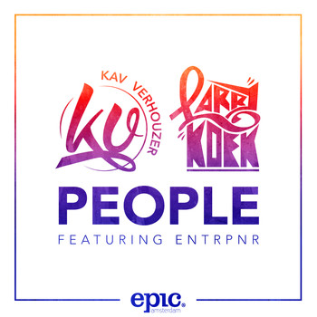 Kav Verhouzer & Larrykoek ft. Entrpnr - People (Radio Edit)