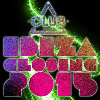Various Artists - Club Session Ibiza Closing 2015