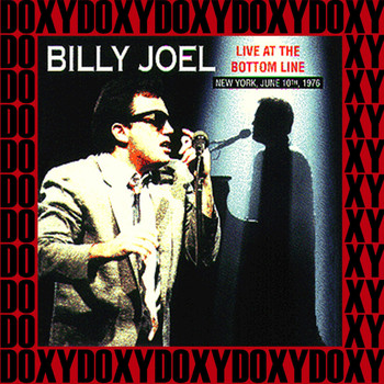 Billy Joel - The Bottom Line New York, June 10th, 1976