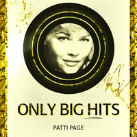 Patti Page - Only Big Hits