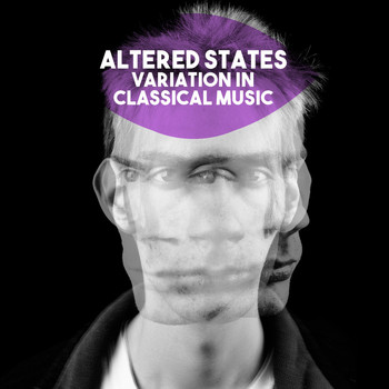 Various Artists - Altered States: Variation in Classical Music