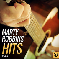 Marty Robbins - Marty Robbins Hits, Vol. 5