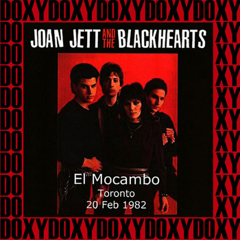 Joan Jett & The Blackhearts - El Mocambo Toronto, Canada, February 20th, 1982