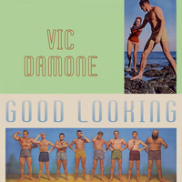 Vic Damone - Good Looking