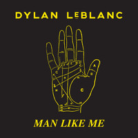 Dylan LeBlanc - Man Like Me