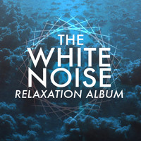 White Noise Research - The White Noise Relaxation Album