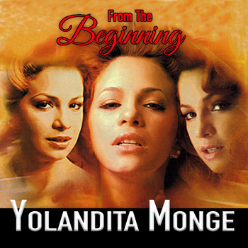 Yolandita Monge - From The Beginning