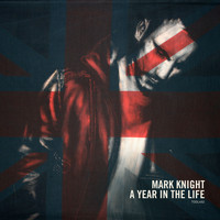 Mark Knight - A Year In The Life