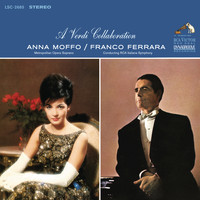 Anna Moffo - A Verdi Collaboration