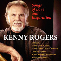 Kenny Rogers - Songs of Love & Inspiration