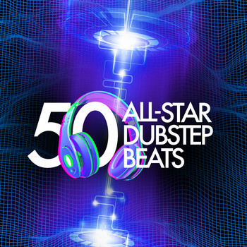 Various Artists - 50 All-Star Dubstep Beats